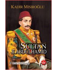 BİR MAZLUM PADİŞAH SULTAN II.ABDÜLHAMİD