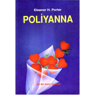 POLİYANNA (Dünya Klasiği)