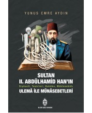 SULTAN II. ABDÜLHAMİD HAN'IN ULE..