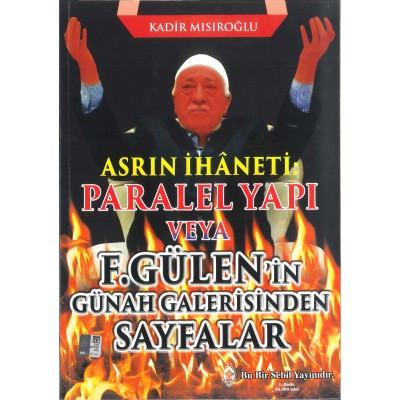 F.GÜLEN'İN GÜNAH GALERİSİNDEN SAYFALAR