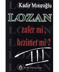 LOZAN ZAFER Mİ, HEZİMET Mİ? C-III