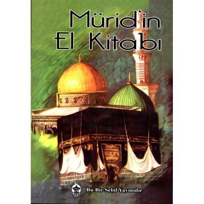 MÜRİD'İN EL KİTABI (Handbook of a mureed)