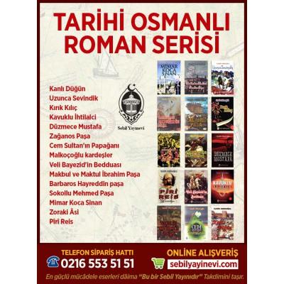 TARİHİ OSMANLI ROMAN SERİSİ (15 KİTAP)